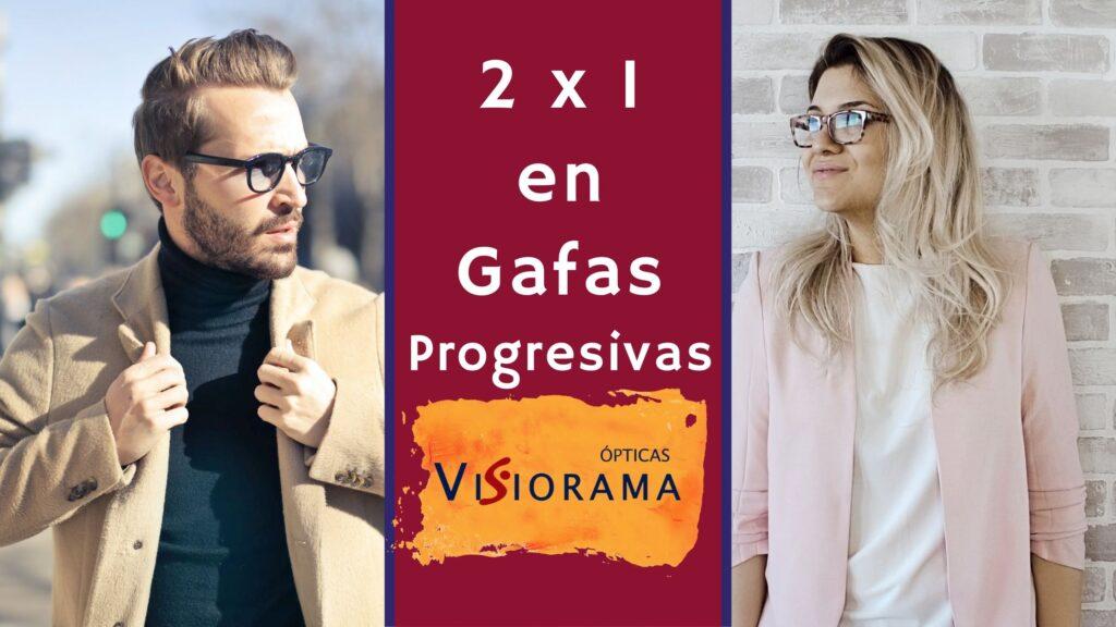 Oferta: paga una gafa progresiva y llévate dos