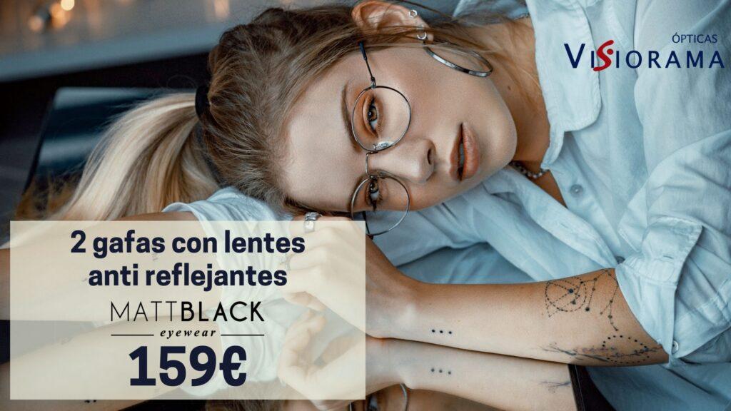 2 gafas con lentes anti reflejantes por 159€